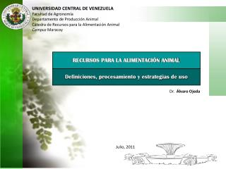 UNIVERSIDAD CENTRAL DE VENEZUELA Facultad de Agronomía Departamento de Producción Animal