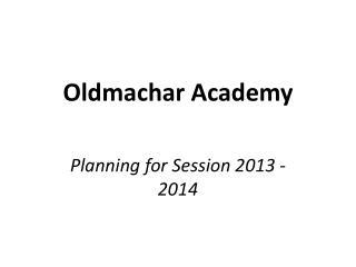 Oldmachar Academy