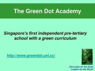 The Green Dot Academy