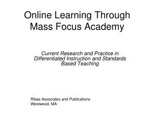 Online Learning Through Mass Focus Academy