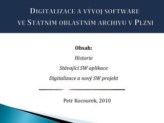 Digitalizace a vývoj software  ve Státním oblastním archivu vPlzni