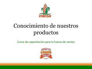 Conocimiento de nuestros productos