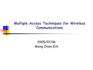 Multiple Access Techniques for Wireless Communications
