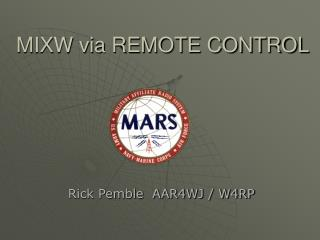 MIXW via REMOTE CONTROL