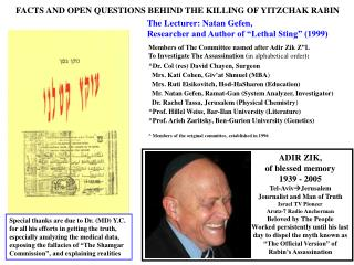 FACTS AND OPEN QUESTIONS BEHIND THE KILLING OF YITZCHAK RABIN