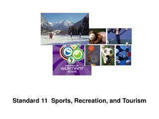 Standard 11  Sports