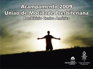 Projeto Acampamento 2009