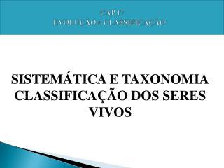 SISTEM�TICA E TAXONOMIA CLASSIFICA��O DOS SERES VIVOS