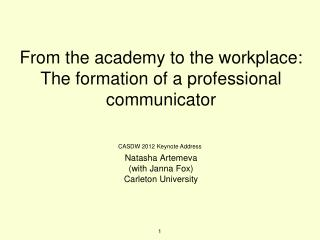From the academy to the workplace: The formation of a professional communicator