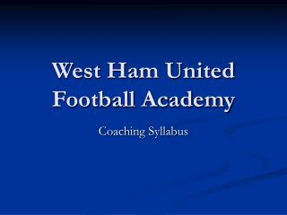 West Ham United Football Academy