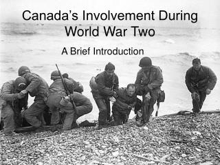 Canada�s Involvement During World War Two