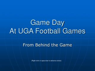 Game Day At UGA Football Games
