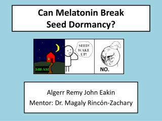 Can Melatonin Break  Seed Dormancy?