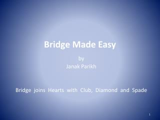 Bridge Made Easy