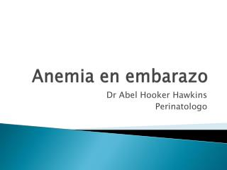 Anemia en embarazo