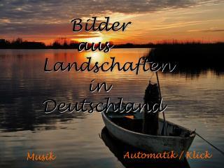 Bilder        aus Landschaften         in Deutschland