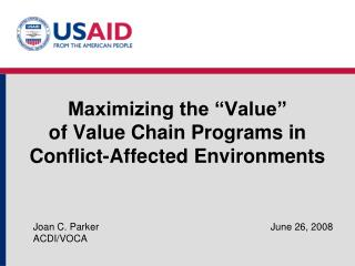 "Maximizing the ""Value""  of Value Chain Programs in Conflict-Affected Environments"