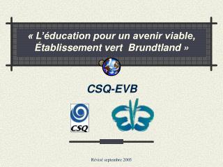 � L��ducation pour un avenir viable, �tablissement vert  Brundtland �