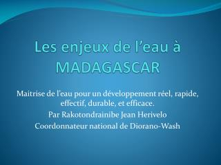 Les enjeux de l�eau � MADAGASCAR