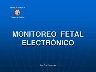 MONITOREO  FETAL  ELECTR�NICO