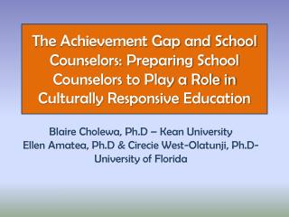 Blaire Cholewa,  Ph.D  � Kean University