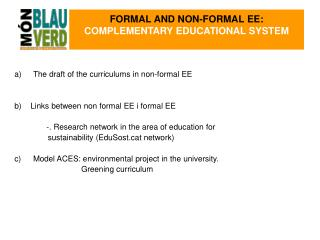 FORMAL AND NON-FORMAL EE:  COMPLEMENTARY EDUCATIONAL SYSTEM
