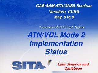 ATN /VDL Mode 2 Implementation Status