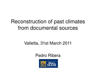 Reconstruction of past climates from documental sources