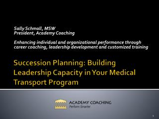 Succession Planning: Building Leadership Capacity in Your Medical Transport Program