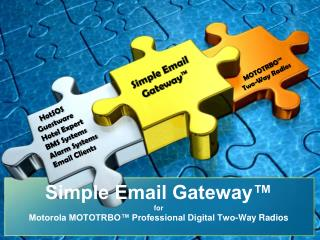Simple Email Gateway� for  Motorola MOTOTRBO� Professional Digital Two-Way Radios