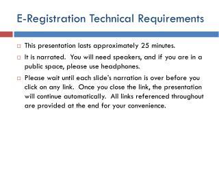 E-Registration Technical Requirements
