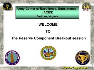 WELCOME  TO  The Reserve Component Breakout session