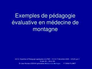 Exemples de pédagogie évaluative en médecine de montagne