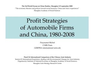 Profit Strategies  of Automobile Firms  and China, 1980-2008