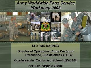 Army Worldwide Food Service Workshop 2008