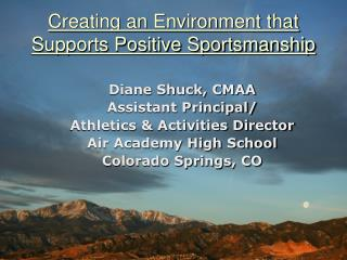 Creating an Environment that  Supports Positive Sportsmanship