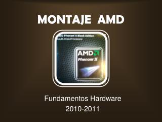 MONTAJE  AMD