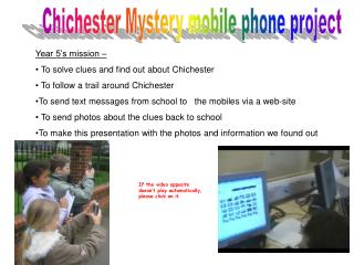 Chichester Mystery mobile phone project