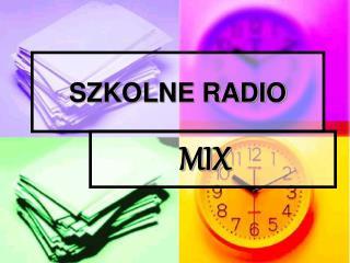 SZKOLNE RADIO