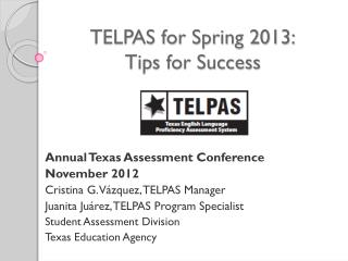 TELPAS for Spring 2013: Tips for Success