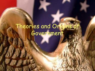 Theories and Origins of Government