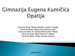 Gimnazija Eugena Kumičića Opatija