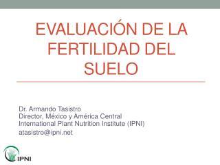Evaluación de la fertilidad del suelo