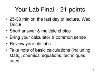 Your Lab Final  - 21 points