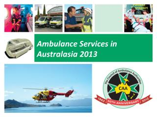 Ambulance  Services in Australasia 2013