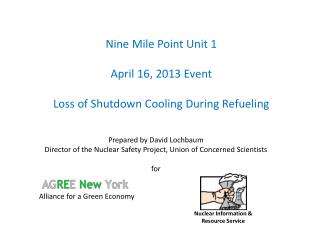 Nine Mile Point Unit 1 April 16, 2013 Event Loss of Shutdown Cooling During Refueling