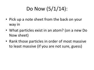 Do Now (5/1/14):