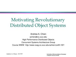 Motivating Revolutionary Distributed Object Systems