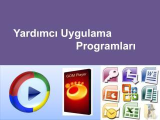 Yardımcı Uygulama                             Programları