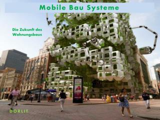 Mobile  Bau Systeme